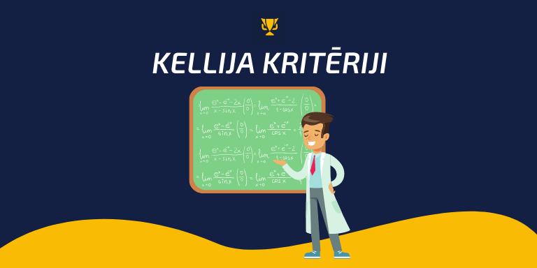 Kellija kritēriji – kas tie ir un kā tos izmantot