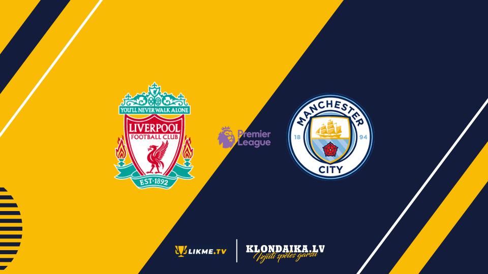 """Liverpool pret Mančestras """"City"""", Klondaika bonuss, likme.tv"""