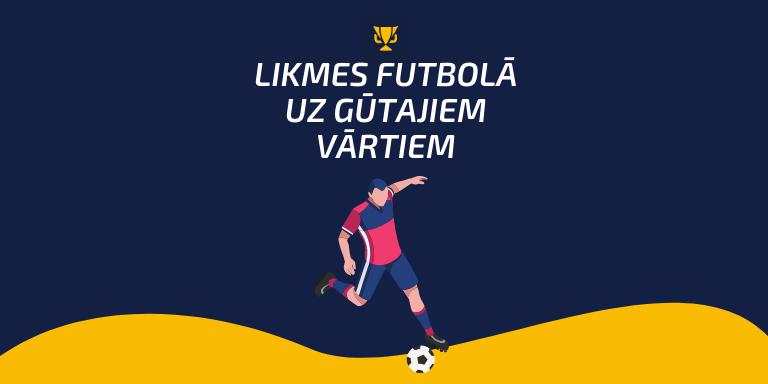 Likmes uz futbolu – veidi, nianses un kam pievērst uzmanību
