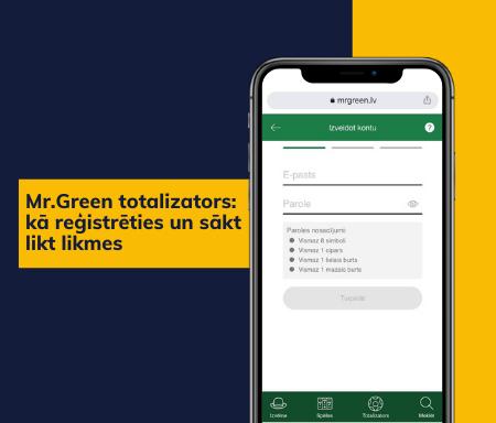 Mr.Green totalizators: kā reģistrēties un sākt likt likmes