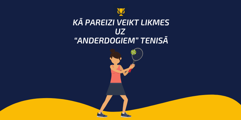 Likmes uz tenisu: perspektīvas prognozes pret favorītu