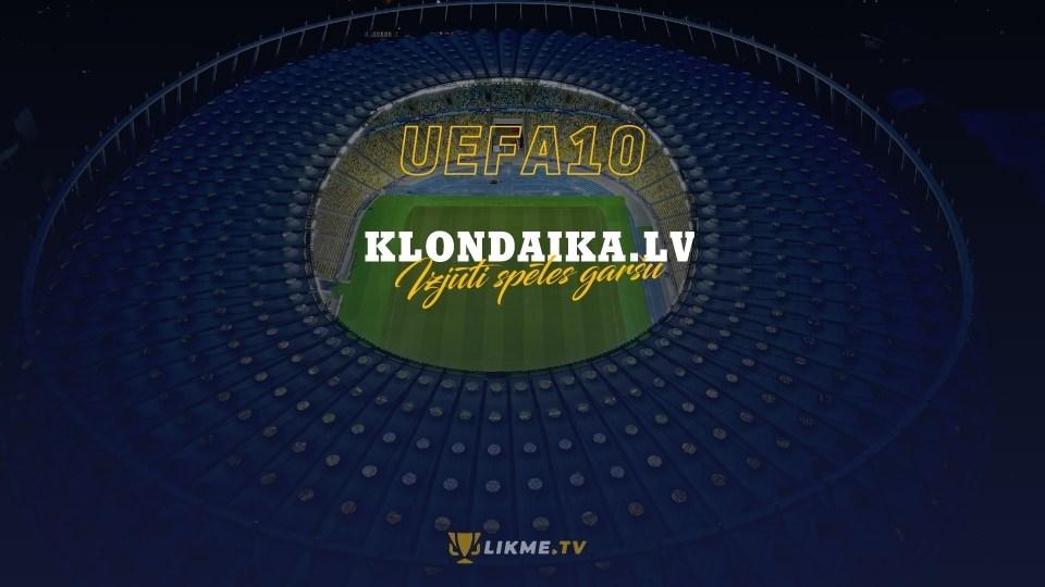 Īpašais piedāvājums: UEFA kausu 10 eiro LIVE bezriska likme! [Noslēdzies]