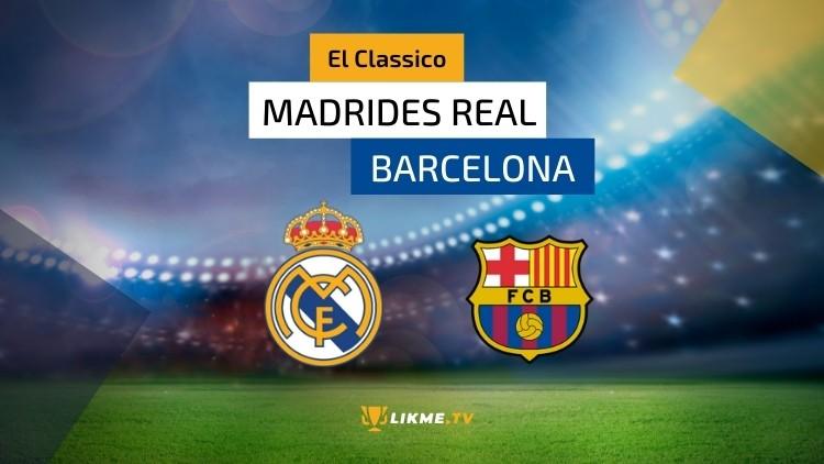 "Spānijas futbola klasika – ""Real"" pret ""Barcelona"""
